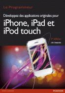 Développez des applications originales pour iPhone, iPad et iPod touch